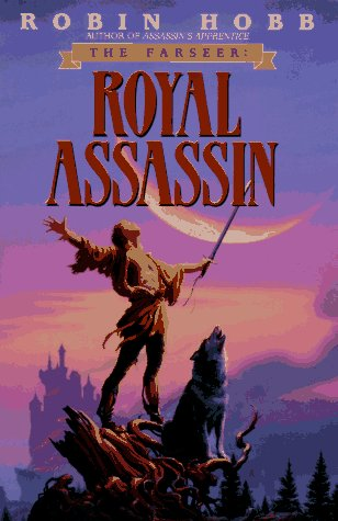 Royal Assassin The Farseer Trilogy Book 2 Hobb Robin