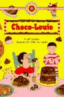 9780553375763: CHOCO-LOUIE (Bank Street Ready-to-Read, Level 2)