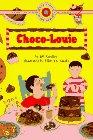 9780553375763: CHOCO-LOUIE (Bank Street Ready-to-Read, Level 2)