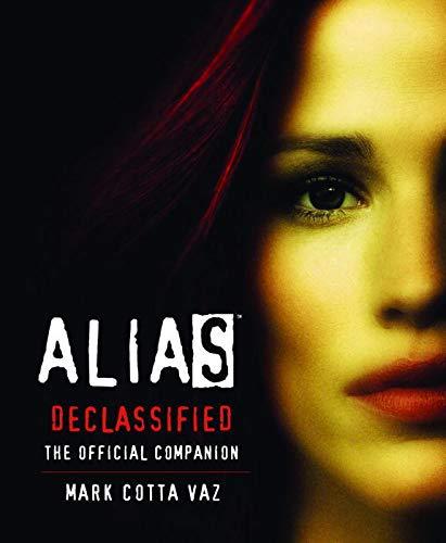 9780553375978: Alias Declassified: The Official Companion (Book & DVD)