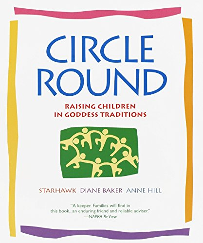9780553378054: Circle Round: Raising Children in Goddess Traditions