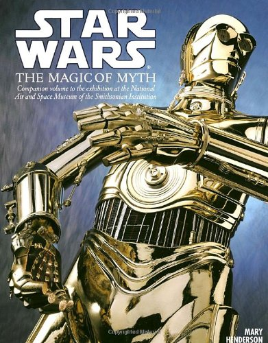 9780553378108: Star Wars: the Magic of Myth: Companion to the Exhibition at the National Air and Space Museum - Smithsonian Institute