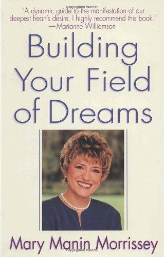 9780553378146: Building Your Field of Dreams