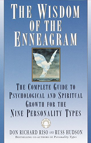 WISDOM OF THE ENNEAGRAM: The Complete Guide To Pychological & Spiritual Growth.