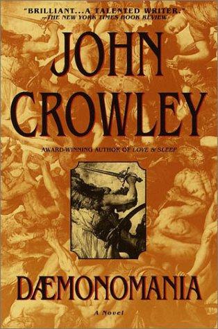 Daemonomania: Crowley, John