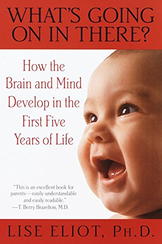 9780553378252: What's Going on in There?: How the Brain and Mind Develop in the First Five Years of Life