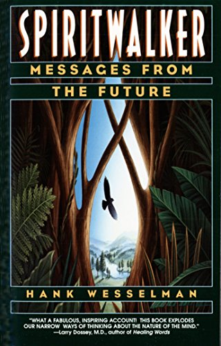 9780553378375: Spiritwalker: Messages from the Future