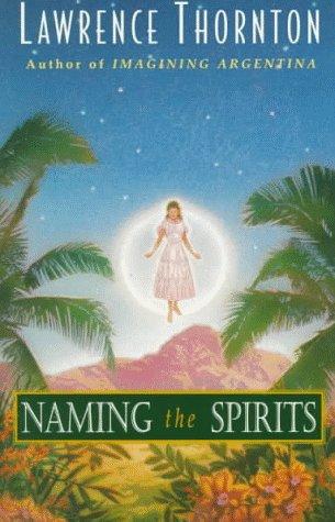 9780553378405: Naming the Spirits