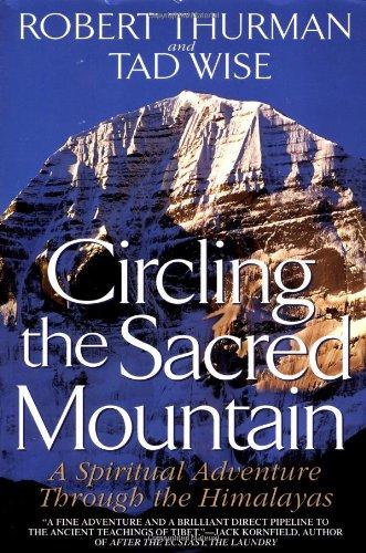 9780553378504: Circling the Sacred Mountain: A Spiritual Adventure Through the Himalayas