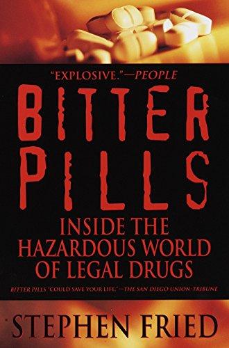 9780553378528: Bitter Pills: Inside the Hazardous World of Legal Drugs