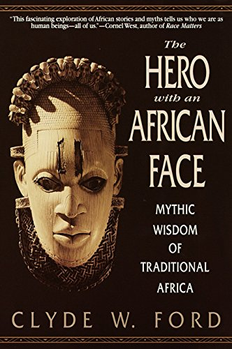 9780553378689: The Hero with an African Face: Mythic Wisdom of Traditional Africa