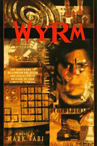 9780553378719: Wyrm (Bantam Spectra Book)