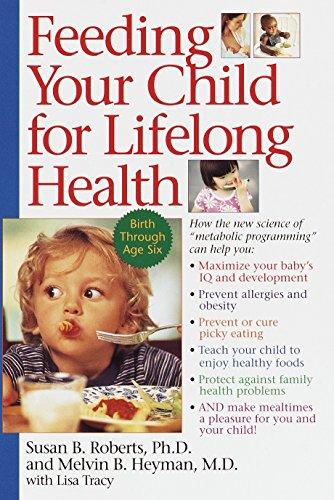 9780553378924: Feeding Your Child for Lifelong Health: Birth Through Age Six