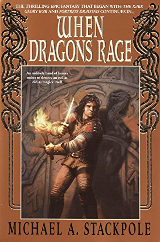 When Dragons Rage **Signed**: Stackpole, Michael A.