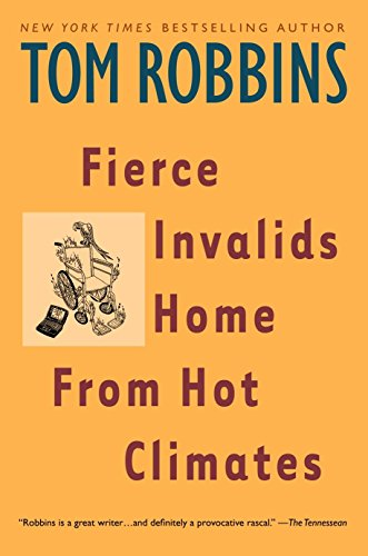 9780553379334: Fierce Invalids Home From Hot Climates