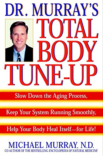 Doctor Murray's Total Body Tune-Up: Slow Down: Michael Murray
