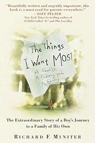 9780553379761: The Things I Want Most: The Extraordinary Story of a Boy's Journey to a Family of His Own