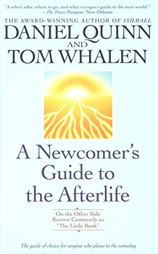 9780553379792: Newcomer's Guide to the Afterlife: On the Other Side Known Commonly As