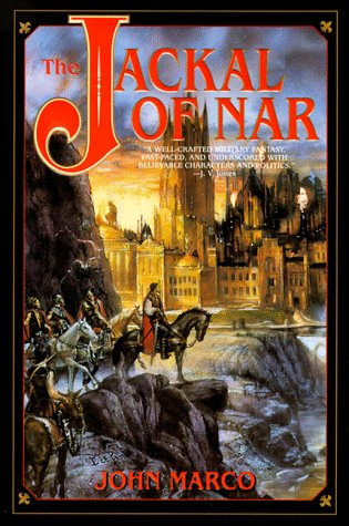 The Jackal of Nar, Book One of Tyrants and Kings (0553379844) by Marco, John