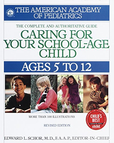 9780553379921: Caring for Your School Age Child: Ages 5-12 (Child Care S)