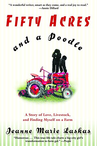 9780553380156: Fifty Acres and a Poodle: A Story of Love, Livestock, and Finding Myself on a Farm