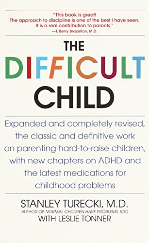 9780553380361: The Difficult Child: Expanded and Revised Edition