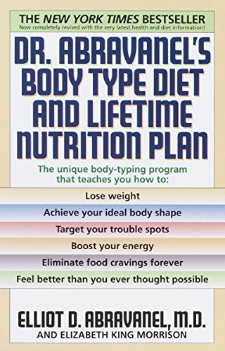 Dr. Abravanel's Body Type Diet and Lifetime Nutrition Plan (0553380419) by Alan Sandborne; Elizabeth A. King; Elliot D. Abravanel