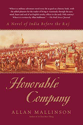 9780553380446: Honorable Company: A Novel of India Before the Raj