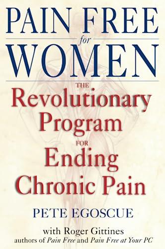 9780553380491: Pain Free for Women: The Revolutionary Program for Ending Chronic Pain