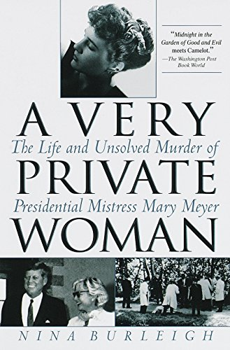 9780553380514: A Very Private Woman: The Life and Unsolved Murder of Presidential Mistress Mary Meyer