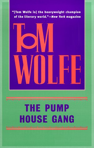 9780553380613: The Pump House Gang
