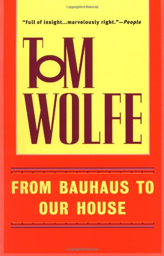9780553380637: From Bauhaus to Our House