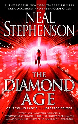 9780553380965: The Diamond Age: Or, a Young Lady's Illustrated Primer (Bantam Spectra Book)