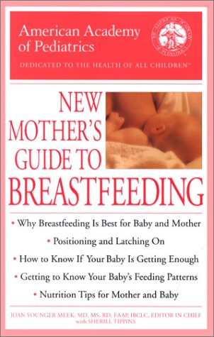 9780553381078: New Mother's Guide to Breastfeeding (American Academy of Pediatrics)