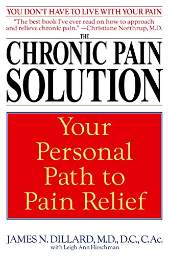 9780553381115: The Chronic Pain Solution: Your Personal Path to Pain Relief