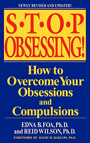 9780553381177: Stop Obsessing!: How to Overcome Your Obsessions and Compulsions