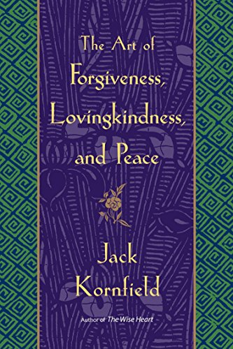9780553381191: The Art Of Forgiveness, Lovingkindess, And Peace