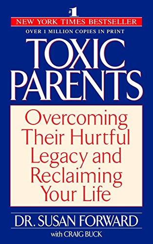 9780553381405: Toxic Parents