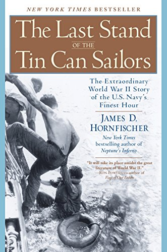 9780553381481: The Last Stand of the Tin Can Sailors: The Extraordinary World War II Story of the U.S. Navy's Finest Hour