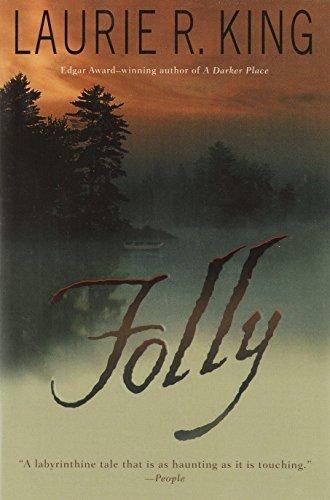 Folly: A Novel (Folly Island): King, Laurie R.
