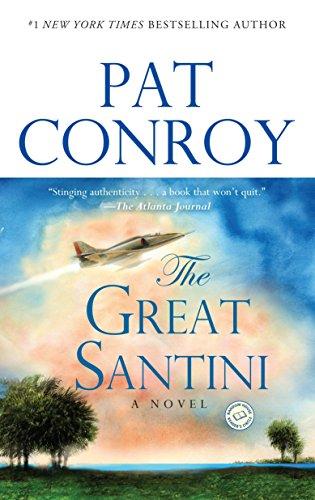9780553381559: The Great Santini: A Novel