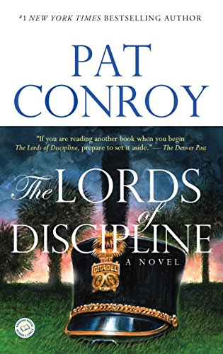 9780553381566: The Lords of Discipline: A Novel