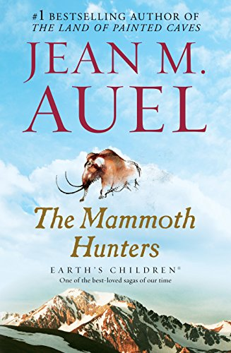 9780553381641: The Mammoth Hunters: Earth's Children, Book Three