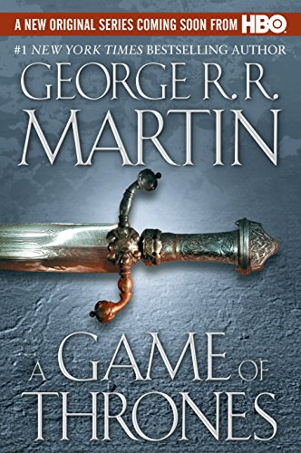 A Game of Thrones (A Song of Ice and Fire, Book 1): George R. R. Martin