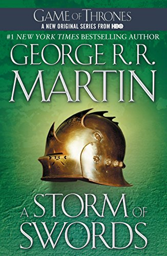 A Storm of Swords: A Song of Ice and Fire: Book Three (0553381709) by George R. R. Martin