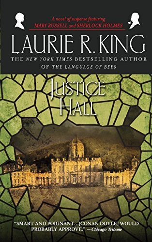9780553381719: Justice Hall: A novel of suspense featuring Mary Russell and Sherlock Holmes