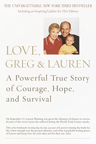 9780553381894: Love, Greg & Lauren: A Powerful True Story of Courage, Hope, and Survival