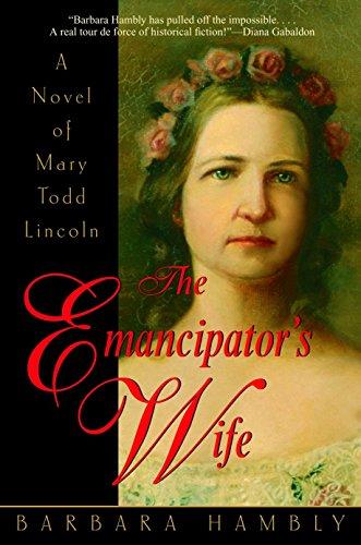 9780553381931: The Emancipator's Wife