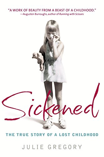 9780553381979: Sickened: The True Story of a Lost Childhood