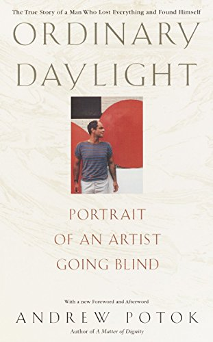 9780553381986: Ordinary Daylight: Portrait of an Artist Going Blind